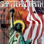 Shattered Faith – Volume III (2016) 320 kbps