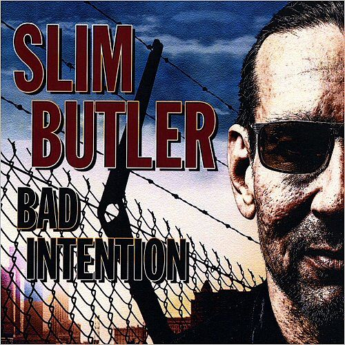 Slim Butler - Bad Intention (2016) 320 kbps