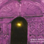 Space Debris – Behind the Gate (2017) 320 kbps