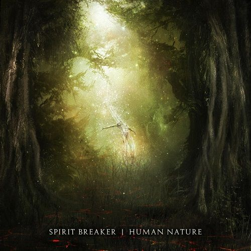 Spirit Breaker - Human Nature (2017) 320 kbps