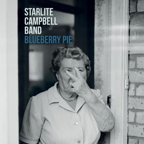 Starlite Campbell Band - Blueberry Pie (2017) 320 kbps