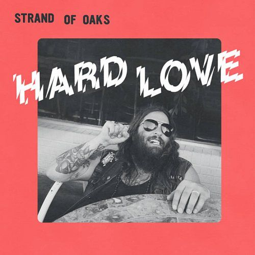 Strand of Oaks - Hard Love (2017) 320 kbps