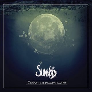 Sunvoid - Through the Dazzling Illusion (2017) 320 kbps