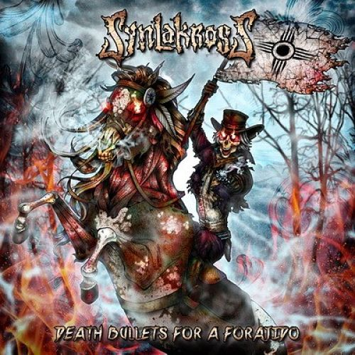 Synlakross - Death Bullets For A Forajido (Limited Edition) (2016) 320 kbps + Scans