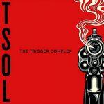 T.S.O.L. – The Trigger Complex (2017) 320 kbps