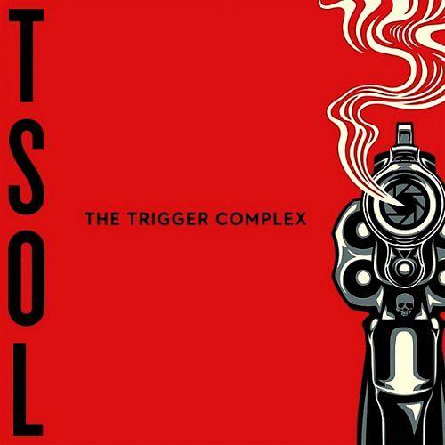 T.S.O.L. - The Trigger Complex (2017) 320 kbps