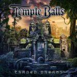 Temple Balls – Traded Dreams (2017) 320 kbps