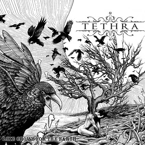 Tethra - Like Crows for the Earth (2017) 320 kbps