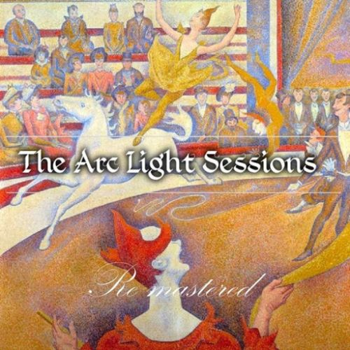The Arc Light Sessions - ReMastered (2017) 320 kbps
