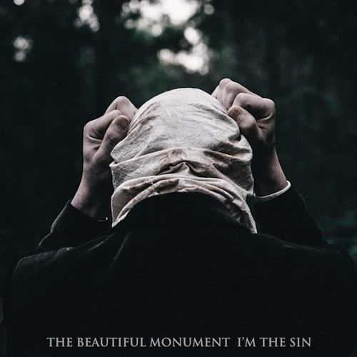 The Beautiful Monument - I'm the Sin (2017) 320 kbps
