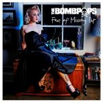 The Bombpops – Fear of Missing Out (2017) 320 kbps