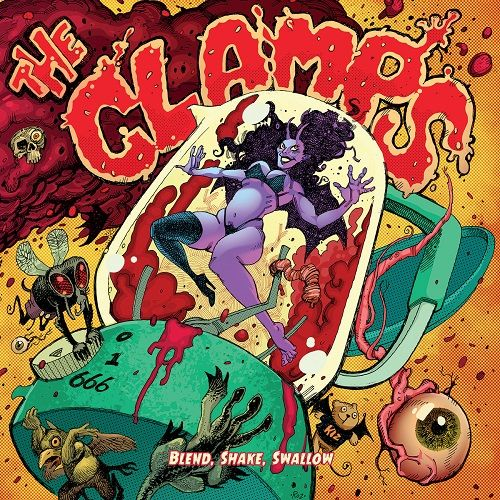 The Clamps - Blend, Shake, Swallow (2017) 320 kbps