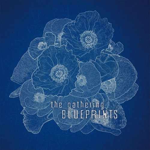 The Gathering - Blueprints [Compilation] (2CD) (2017) 320 kbps