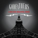 The Godfathers – A Big Bad Beautiful Noise (2017) 320 kbps