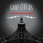 The Godfathers – A Big Bad Beautiful Noise (2017) 320 kbps