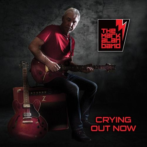 The Mark Alan Band - Crying out Now (2017) 320 kbps