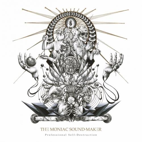 The Moniac Sound-Maker - Professional Self-Destruction (2017) 320 kbps