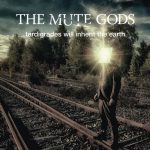 The Mute Gods – Tardigrades Will Inherit the Earth (Deluxe Edition) (2017) 320 kbps