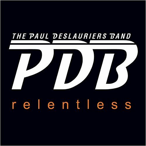 The Paul Deslauriers Band - Relentless (2016) 320 kbps