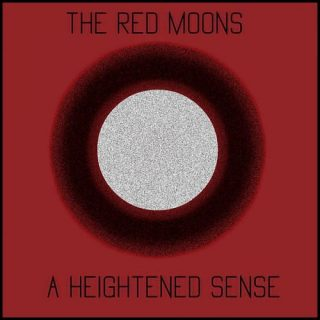 The Red Moons - A Heightened Sense (2017) 320 kbps