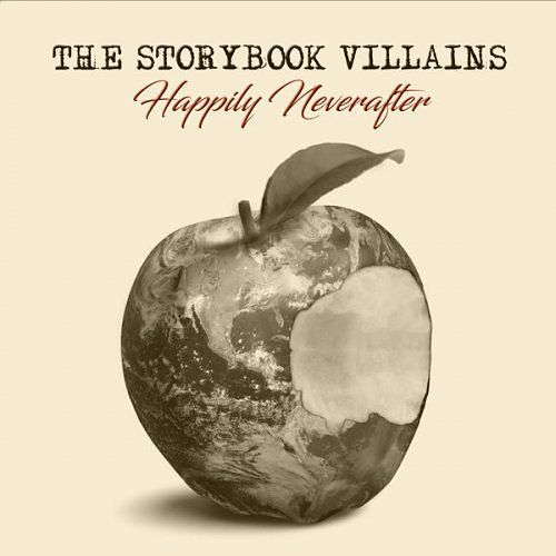 The Storybook Villains - Happily Neverafter (2017) 320 kbps