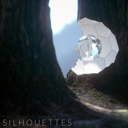 Thieves These Days - Silhouettes (2017) 320 kbps