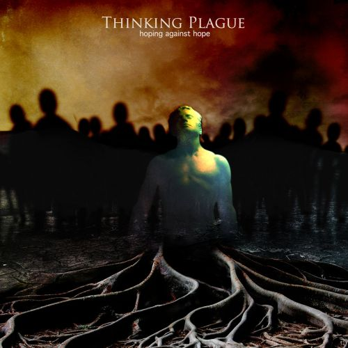 Thinking Plague - Hoping Against Hope (2017) 320 kbps