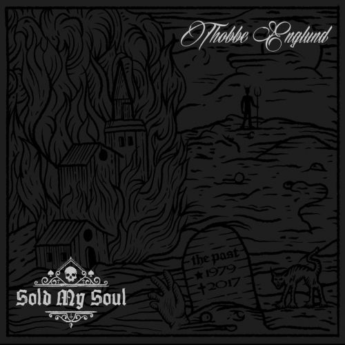 Thobbe Englund - Sold My Soul (2017) 320 kbps