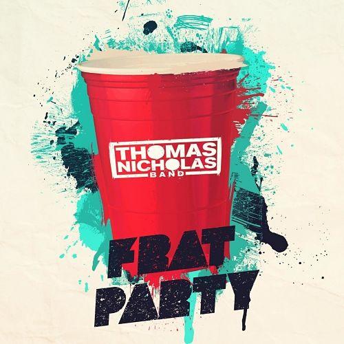 Thomas Nicholas Band - Frat Party (2017) 320 kbps