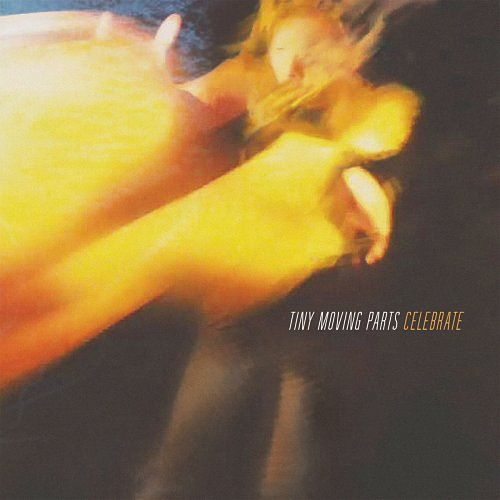 Tiny Moving Parts - Celebrate (2016) 320 kbps