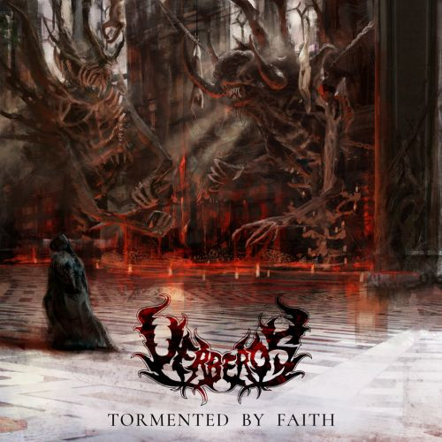 Uerberos - Tormented By Faith (2017) 320 kbps