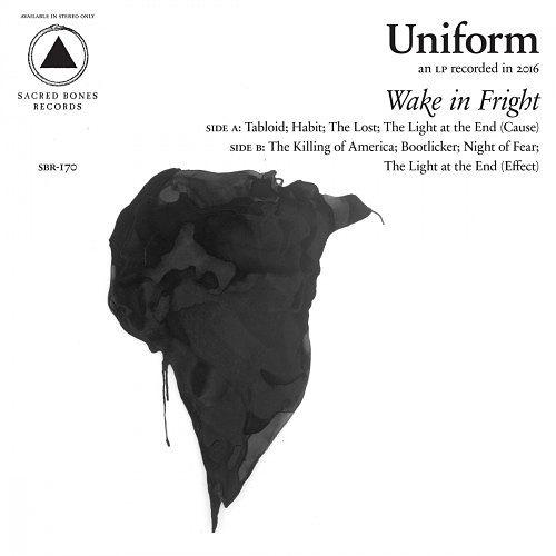 Uniform - Wake in Fright (2017) 320 kbps