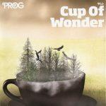 Various Artists – Prog P52: Cup Of Wonder (2017) 320 kbps