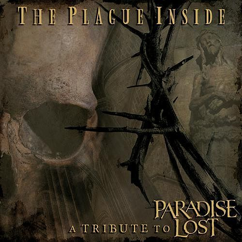 Various Artists - The Plague Inside: A Tribute to Paradise Lost (2016) 320 kbps + Scans