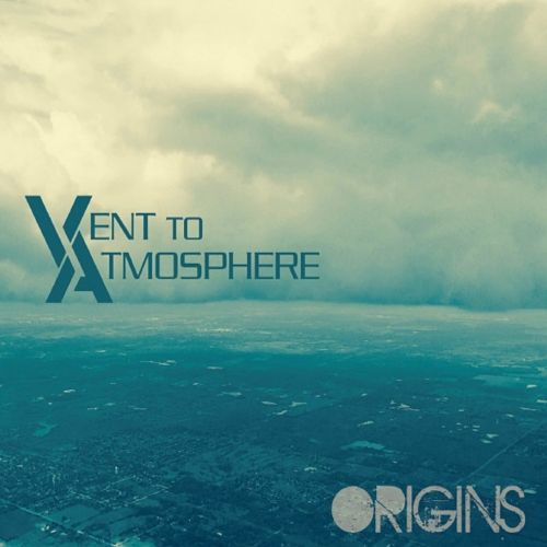 Vent to Atmosphere - Origins (2017)