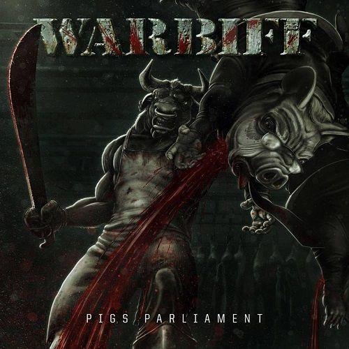 Warbiff - Pig's Parliament (2017) 320 kbps