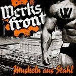 Werksfront – Muskeln Aus Stahl (2017) 320 kbps