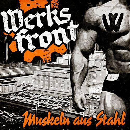 Werksfront - Muskeln Aus Stahl (2017) 320 kbps