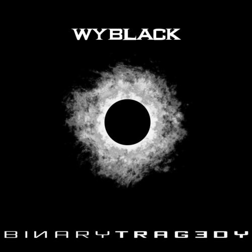 Wyblack - Binary Tragedy (2017) 320 kbps
