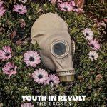 Youth In Revolt – The Broken (2017) 320 kbps