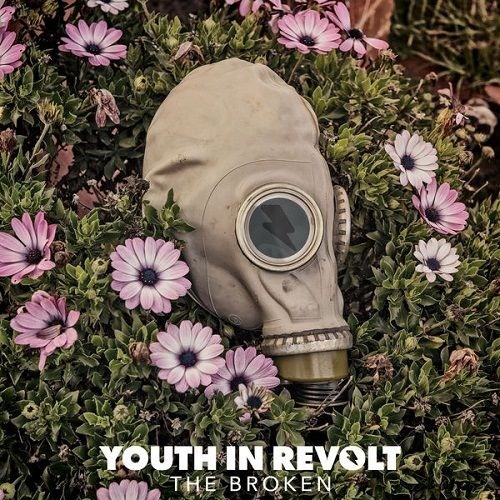 Youth In Revolt - The Broken (2017) 320 kbps