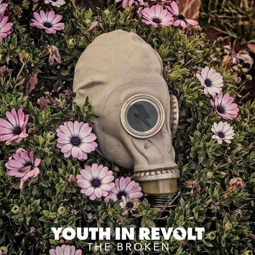 Youth In Revolt - The Broken (2017) 320 kbps