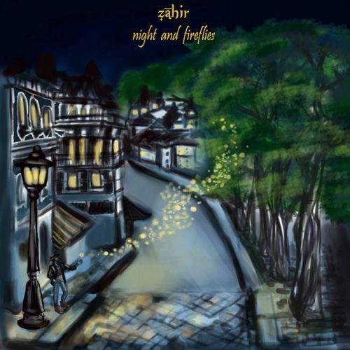 Zahir - Night And Fireflies (2017) 320 kbps + Scans