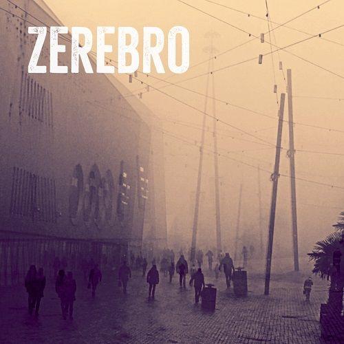 Zerebro - Zerebro (EP) (2017) 320 kbps