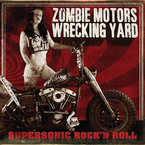 Zombie Motors Wrecking Yard - Supersonic Rock'n Roll (2017) 320 kbps