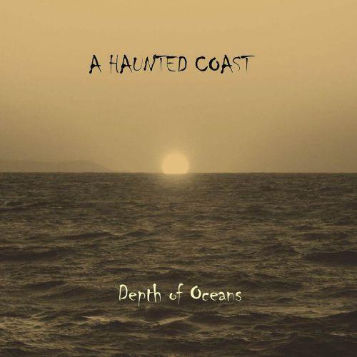 A Haunted Coast - Depth Of Oceans (2017) 320 kbps