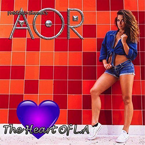 AOR - The Heart of L.A (2017) 320 kbps