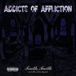 Addicts of Affliction – Truth Faith and Other Urban Legends (2017) 320 kbps (upconvert)