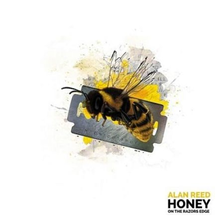 Alan Reed (Pallas) - Honey On The Razor's Edge (2017) 320 kbps