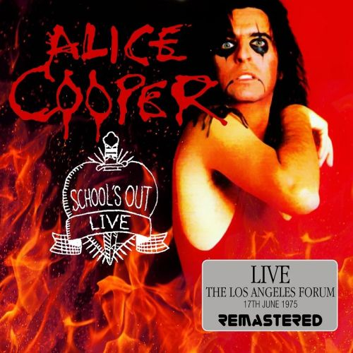 Alice Cooper – Schools Out Live: The Los Angeles Forum, 17th June 1975 (Remastered) (2017) 320 kbps